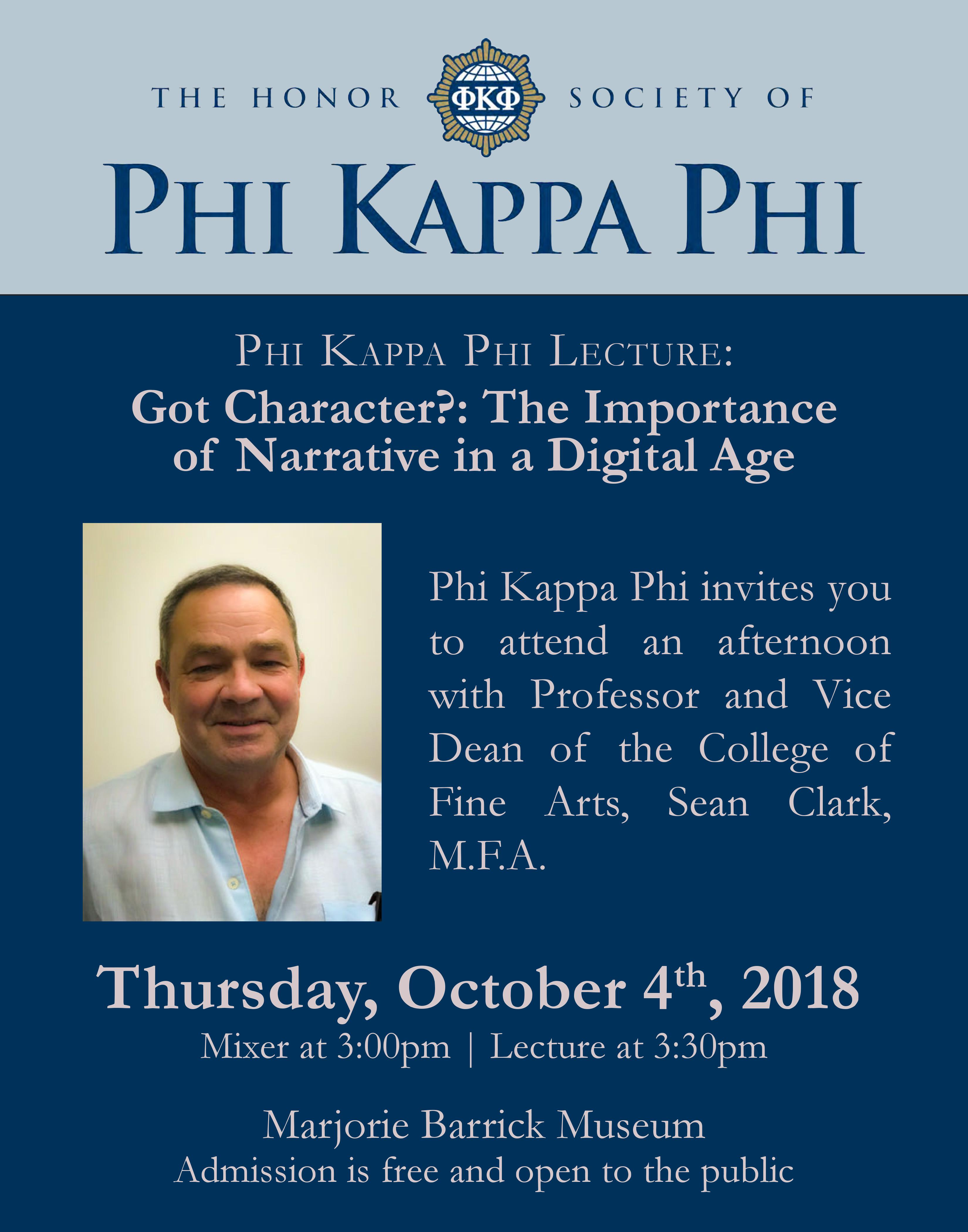 Phi Kappa Phi Lecture Got Character?: The Importance of Narrative in a Digital Age
